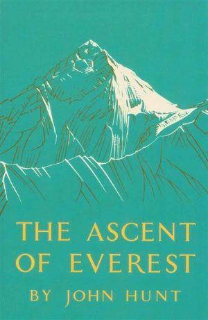 Ascent of Everest - John Hunt