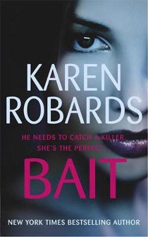 Bait - Karen Robards