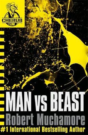 Booktopia - Man vs Beast, CHERUB : Book 6 by Robert ...