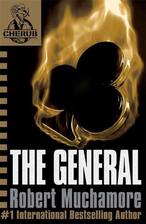 The General : CHERUB : Book 10 - Robert Muchamore