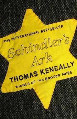 Schindler's Ark : Winner of the 1982 Man Booker Prize - Thomas Keneally