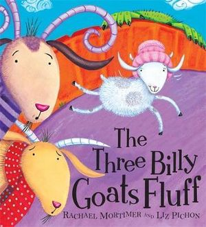 The Three Billy Goats Fluff - Rachael Mortimer