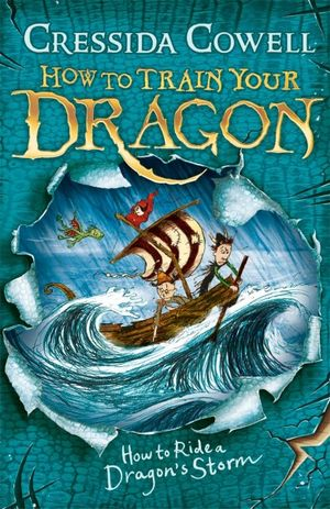 How to Ride a Dragon's Storm : How to Train Your Dragon : Book 7 - Cressida Cowell