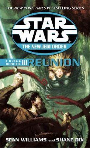 Force Heretic III Reunion :  Reunion - Sean Williams