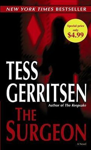 The Surgeon : Rizzoli and Isles Series : Book 1 - Tess Gerritsen