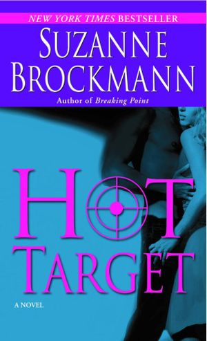 Hot Target : Troubleshooters Series : Book 8 - Suzanne Brockmann