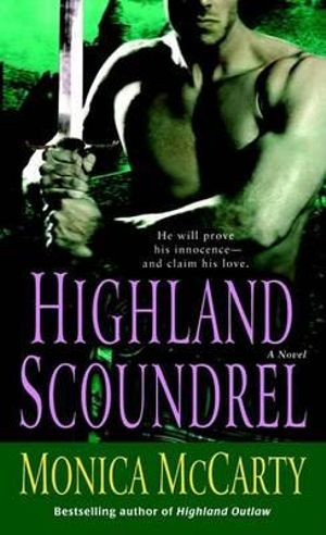 Highland Scoundrel - Monica McCarty