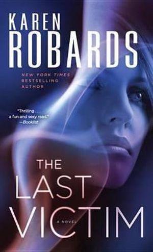 The Last Victim : Dr. Charlotte Stone - Karen Robards