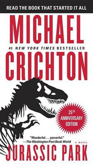 Jurassic Park : A Novel - Michael Crichton