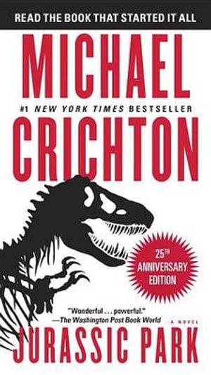 Jurassic Park : A Novel - Michael Crichton