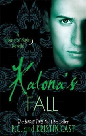 Kalona's Fall - P. C. Cast