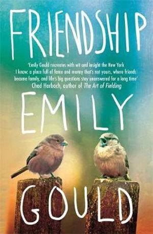 Friendship - Emily Gould
