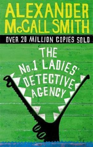 The No.1 Ladies' Detective Agency - Alexander McCall Smith