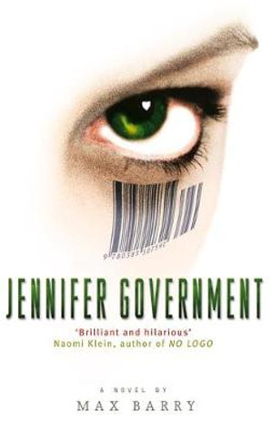 Jennifer Government - Max Barry