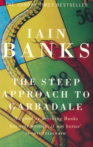The Steep Approach to Garbadale - Iain Banks