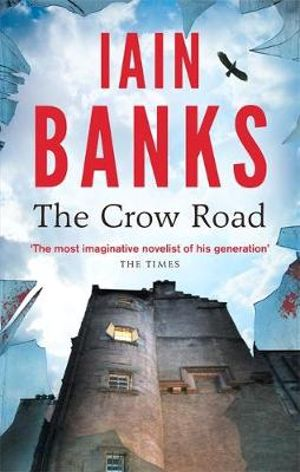 The Crow Road - Iain Banks