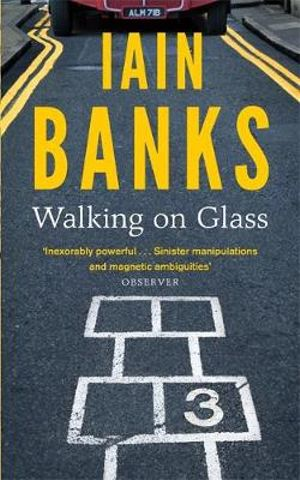 Walking on Glass - Iain Banks