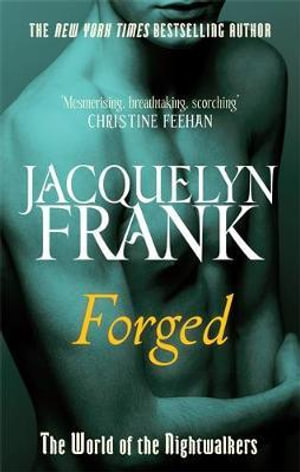 Forged : World of Nightwalkers : Book 4 - Jacquelyn Frank