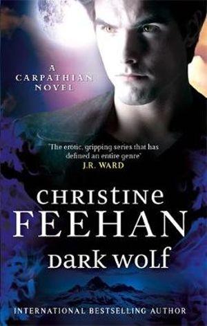 Dark Wolf : 'dark' Carpathian - Christine Feehan