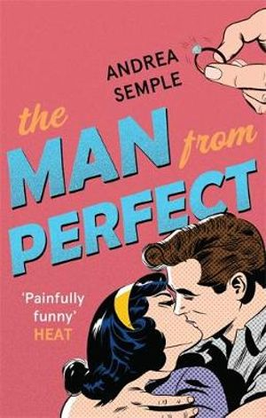 The Man from Perfect - Andrea Semple