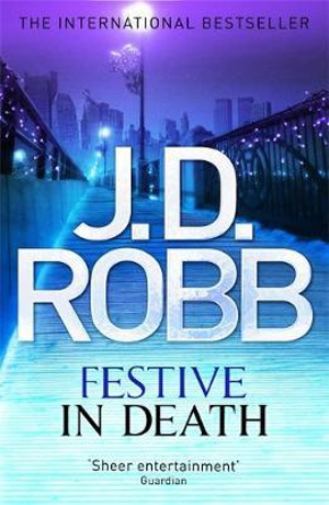 Festive in Death - J. D. Robb
