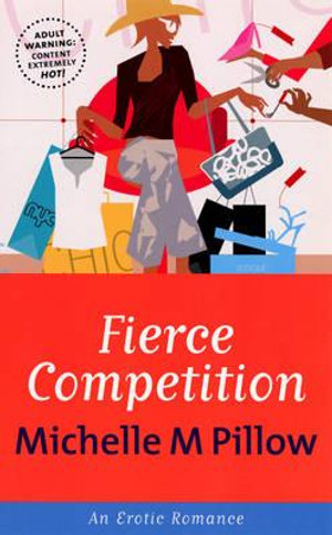 Fierce Competition - Michelle M. Pillow