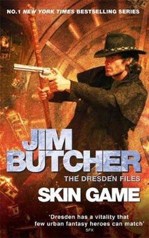 Skin Game : Dresden Files Series : Book 15 - Jim Butcher