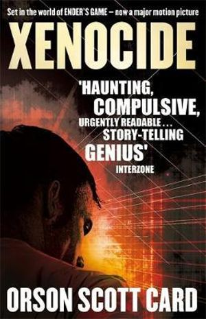Xenocide : The Ender's Saga : Book 3 - Orson Scott Card