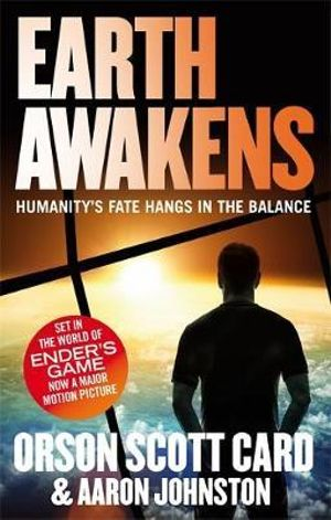 Earth Awakens : First Formic War Series : Book 3 - Orson Scott Card