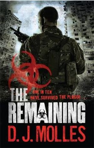The Remaining : The Remaining Series : Book 1 - D. J. Molles