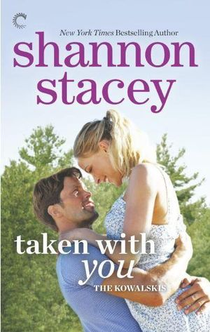 Taken with You : Kowalskis - Shannon Stacey