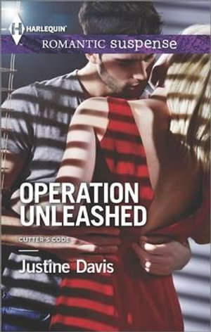 Operation Unleashed - Justine Davis