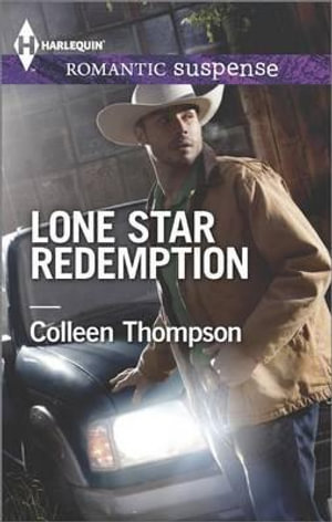 Lone Star Redemption - Colleen Thompson