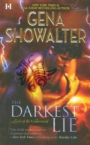 The Darkest Lie : Lords of the Underworld Series : Book 9 - Gena Showalter