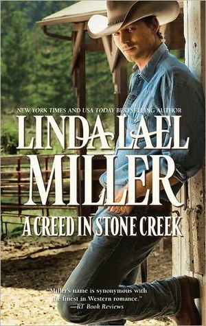 A Creed in Stone Creek : The Creed Cowboy Trilogy : Book 1 - Linda Lael Miller