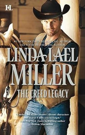 The Creed Legacy : The Creed Cowboy Trilogy : Book 3 - Linda Lael Miller
