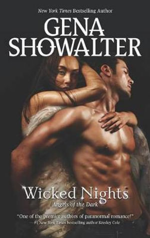 Wicked Nights : Angels of the Dark Series : Book 1 - Gena Showalter