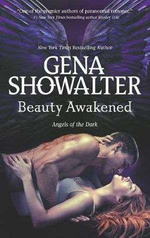 Beauty Awakened : Angels of the Dark - Gena Showalter