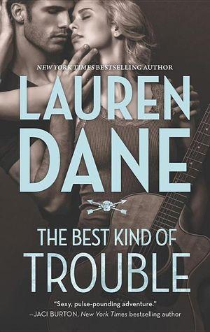 The Best Kind of Trouble - Lauren Dane