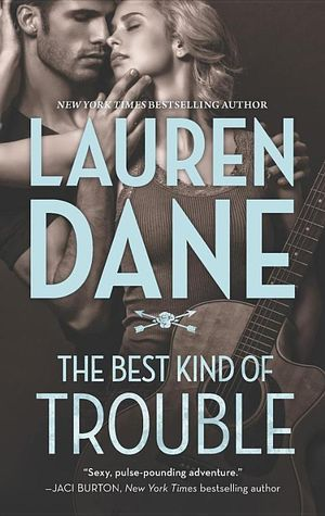 The Best Kind of Trouble : Hurley Brothers - Lauren Dane