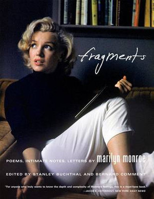 Fragments : Poems, Intimate Notes, Letters - Marilyn Monroe