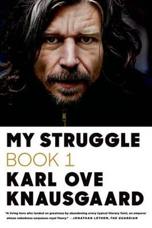 My Struggle, Book One : AKA A Death in the Family - Karl Ove Knausgaard