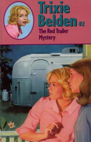 The Red Trailer Mystery : Red Trailer Mystery - Julie Campbell