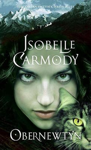 Obernewtyn : The Obernewtyn Chronicles : Book 1 - Isobelle Carmody