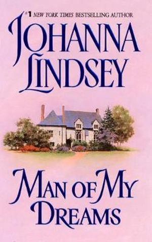 Man of My Dreams : Sherring Cross Series : Book 1 - Johanna Lindsey