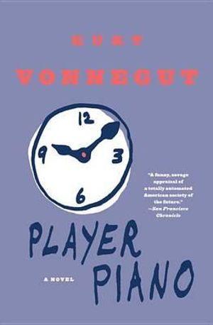Player Piano - Kurt Vonnegut