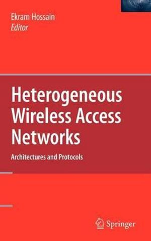 Heterogeneous Wireless Access Networks Ekram Hossain