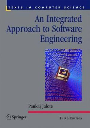 An integrated approach to software engineering Pankaj Jalote