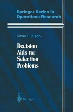 Decision Aids for Selection Problems : Springer Series in Operations Research - David L. Olson