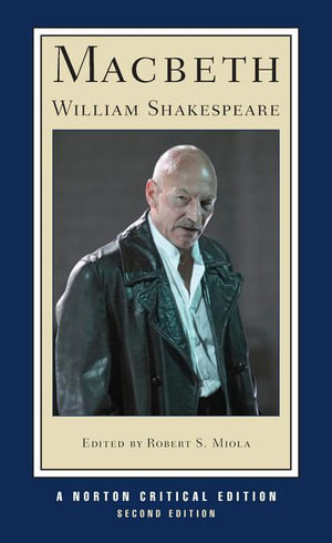 Macbeth (Second Edition)  (Norton Critical Editions) - William Shakespeare